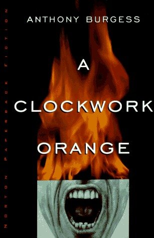Book Review: A Clockwork Orange by Anthony Burgess