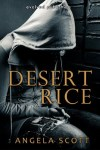 Book Review: Desert Rice by Angela Scott