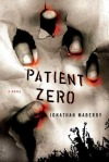 Book Review: Patient Zero by Jonathon Maberry