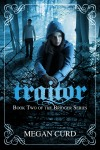 Cover Reveal: Traitor by Megan Curd