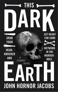Book Review: This Dark Earth by John Hornor Jacobs