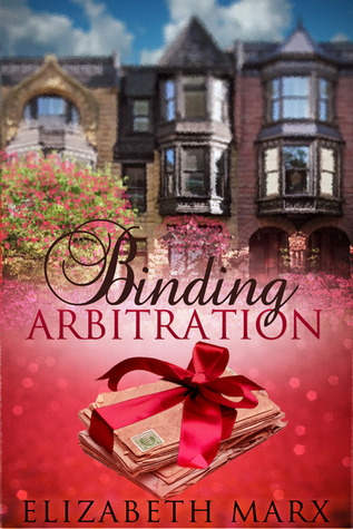 Book Review: Binding Arbitration by Elizabeth Marx