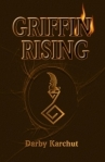 Book Review: Griffin Rising by Darby Karchut
