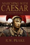 Book Review: Marching with Caesar by R.W. Peake