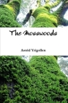 Book Review: Mosswoods by Astrid Yrigollen