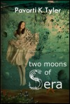 Book Review: Two Moons of Sera by Pavarti K. Tyler