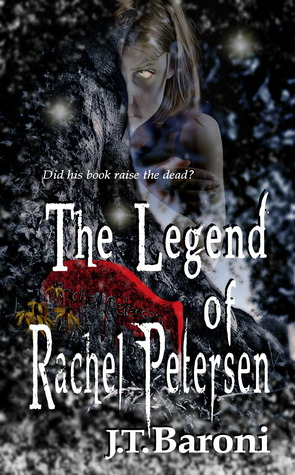 Book Review: The Legend of Rachel Petersen by JT Baroni