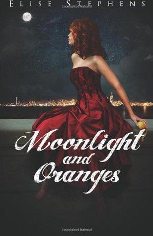 Book Review: Moonlight & Oranges by Elise Stephens