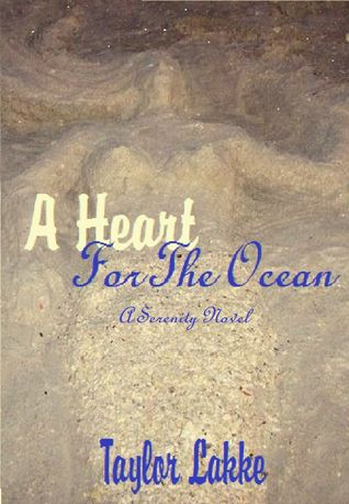 Book Review: A Heart for the Ocean by Taylor Lakke