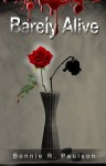 Book Review: Barely Alive by Bonnie R. Paulson