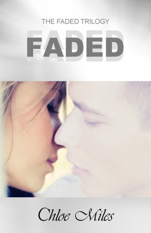 Book Review: Faded by Chloe Miles
