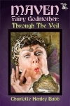 Book Review: Maven, Fairy Godmother by Charlotte Henley Babb