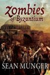 Zombies of the Byzantium
