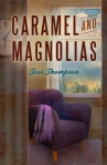 Book Review: Caramel and Magnolias by Tess Thompson
