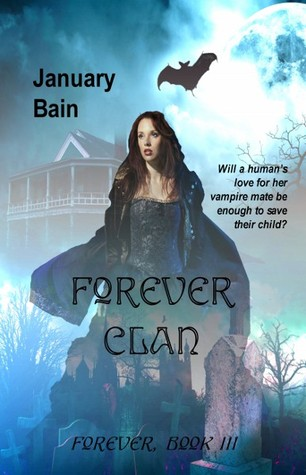 Series Review: Forver Clan by January Bain