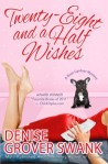 Book Review: Twenty-Eight and a Half Wishes by Denise Grover Swank