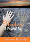 Book Review: Under a Painted Sky by Jenna Roads