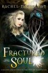 Book Review: Fractured Soul by Rachel McClellan